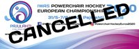 IPCH European Championship cancelled.